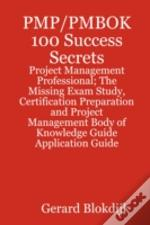 Pmbok 100 Success Secrets