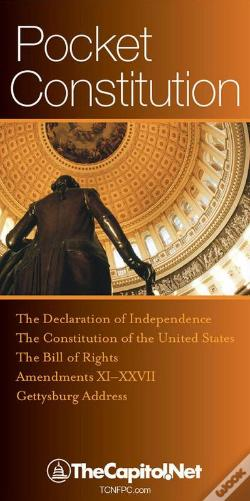 Wook.pt - Pocket Constitution: The Declaration Of Independence, Constitution And Amendments