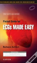 Pocket Guide For Ecgs Made Easy: First South Asia Edition