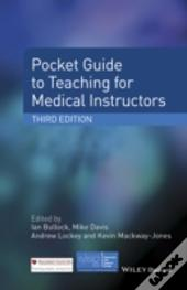 Pocket Guide To Teaching For Medical Instructors
