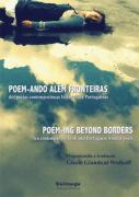 Poem-ando Além Fronteiras: dez poetas contemporâneas Irlandesas e Portuguesas / Poem-ing Beyond Borders: ten contemporary Irish and Portuguese women - Antologia Bilingue