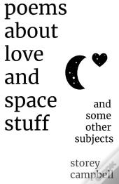 Poems About Love And Space Stuff