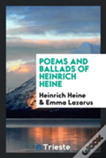 Poems And Ballads Of Heinrich Heine