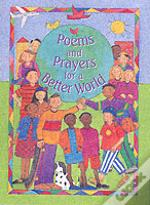 Poems And Prayers For A Better World