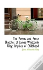 Poems And Prose Sketches Of James Whitcomb Riley