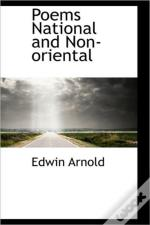 Poems National And Non-Oriental