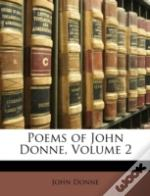 Poems Of John Donne, Volume 2