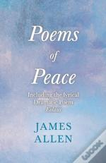 Poems Of Peace -  Including The Lyrical, Dramatic Poem Eolaus