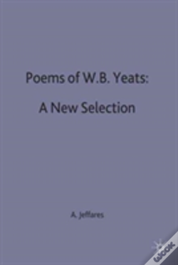 Wook.pt - Poems Of W.B. Yeats: A New Selection