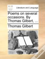 Poems On Several Occasions. By Thomas Gi
