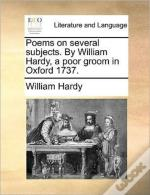 Poems On Several Subjects. By William Ha