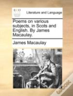Poems On Various Subjects, In Scots And