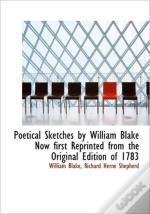 Poetical Sketches By William Blake Now F
