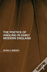 Poetics Of Angling In Early Modern