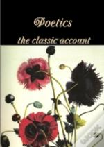Poetics The Classic Account