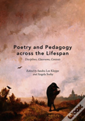 Poetry And Pedagogy Across The Lifespan