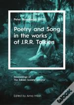 Poetry And Song In The Works Of J.R.R. Tolkien