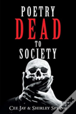 Poetry Dead To Society