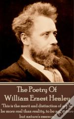 Poetry Of William Ernest Henley Vol 1