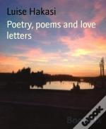 Poetry, Poems And Love Letters