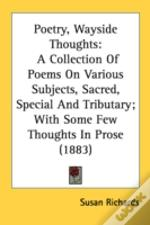 Poetry, Wayside Thoughts: A Collection O