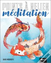 Points A Relier - Meditation