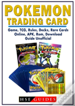 Pokemon Trading Card Game, Tcg, Rules, Decks, Rare Cards, Online, Apk, Rom, Download, Guide Unofficial