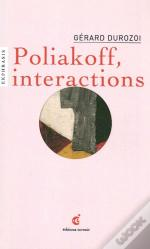 Poliakoff, Interactions