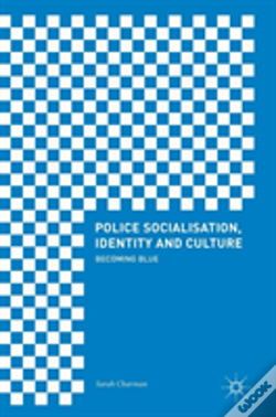 Wook.pt - Police Socialisation, Identity And Culture
