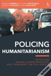 Policing Humanitarianism
