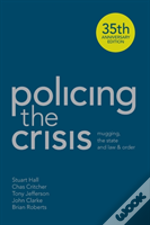 Policing The Crisis