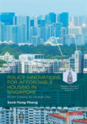 Policy Innovations For Affordable Housing In Singapore