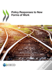 Policy Responses To New Forms Of Work