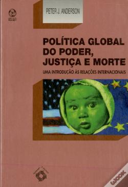 Wook.pt - Política Global do Poder, Justiça e Morte