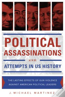 Wook.pt - Political Assassinations And Attempts In Us History