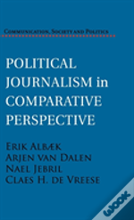 Political Communication In Comparative Perspective