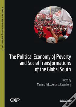 Wook.pt - Political Economy Of Poverty And Social Transformations Of The Global South