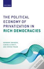 Political Economy Of Privatization In Rich Democracies