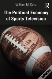Political Economy Of Sports Television