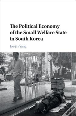 Wook.pt - Political Economy Of The Small Welfare State In South Korea