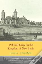 Political Essay On The Kingdom Of New Spain, Volume 1