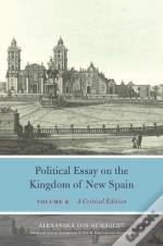 Political Essay On The Kingdom Of New Spain, Volume 2