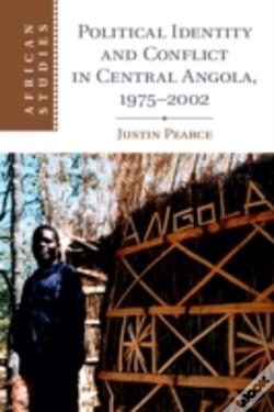 Wook.pt - Political Identity And Conflict In Central Angola, 1975-2002