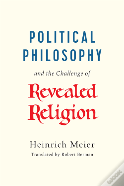Wook.pt - Political Philosophy And The Challenge Of Revealed Religion