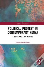 Political Protest In Contemporary Kenya