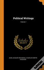 Political Writings; Volume 1