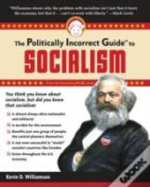 Politically Incorrect Guide To Socialism