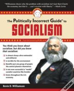 Wook.pt - Politically Incorrect Guide To Socialism