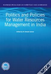 Politics And Policies For Water Resources Management In India