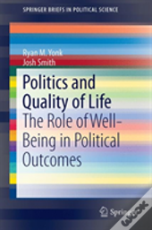 Politics And Quality Of Life